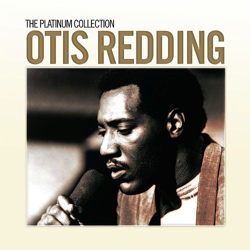 The Platinum Collection by Otis Redding