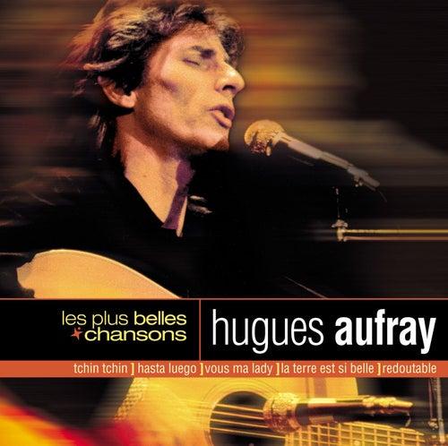 Les Plus Belles Chansons by Hugues Aufray