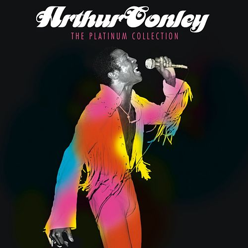 The Platinum Collection de Arthur Conley