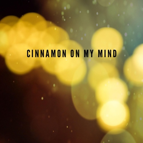 Cinnamon On My Mind (feat. Al Knyght) by Christian Stonehouse