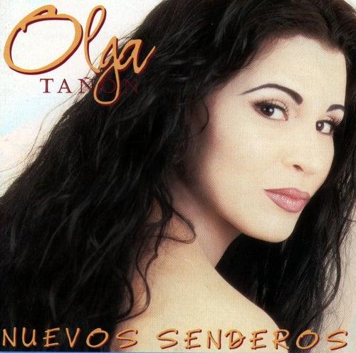 Nuevos Senderos von Olga Tañón