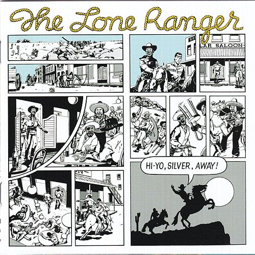 Hi Yo, Silver, Away! von Lone Ranger