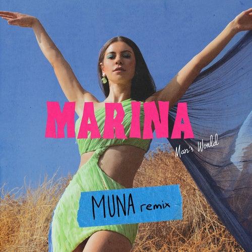 Man's World (MUNA Remix) von MARINA