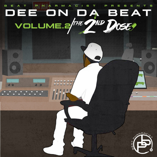 The 2nd Dose (Volume 2) by DeeOnTheBeat