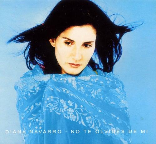 No te olvides de mi de Diana Navarro