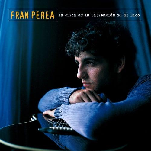 La Chica de la habitacion de al lado de Fran Perea