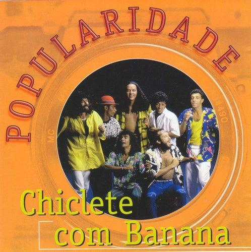 Popularidade de Chiclete Com Banana