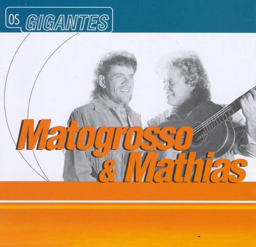 Gigantes von Matogrosso e Mathias
