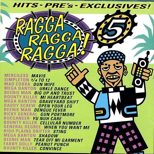 Ragga Ragga Ragga 5 by Various Artists