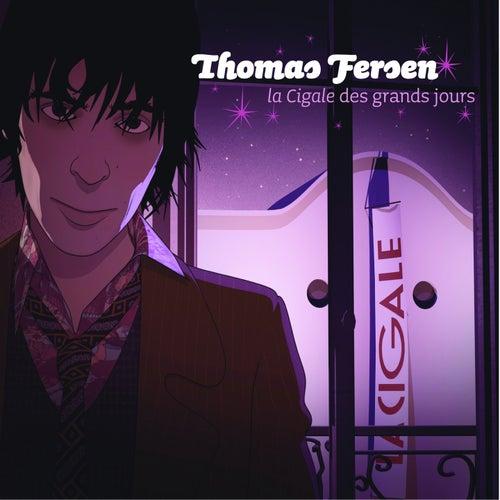 La Cigale Des Grands Jours de Thomas Fersen