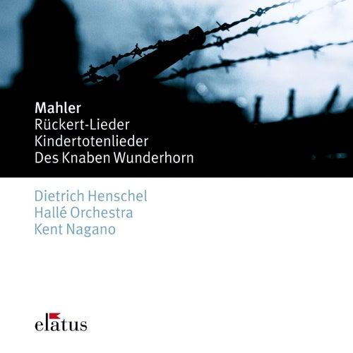 Mahler : Des Knaben Wunderhorn, Kindertotenlieder & Rückert Lieder by Kent Nagano
