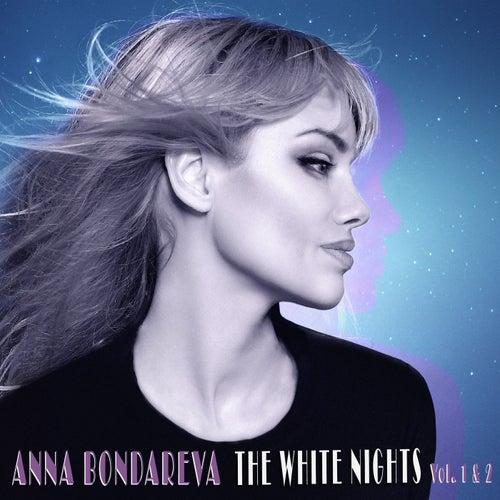 The White Nights, Vol. 1 & 2 von Anna Bondareva