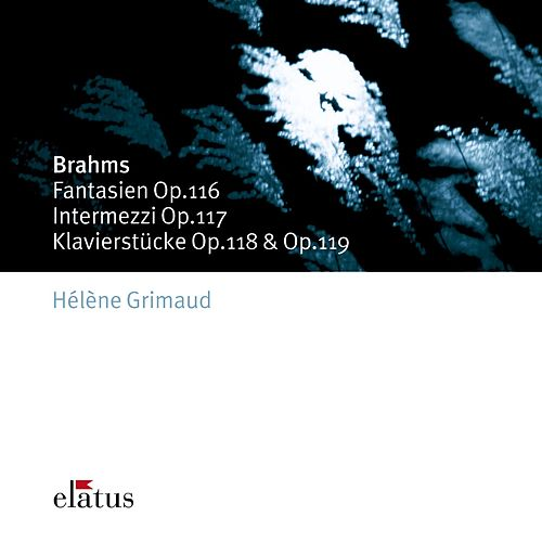 Brahms : Late Piano Pieces (-  Elatus) von Hélène Grimaud