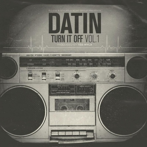 Turn It Off Vol. 1 by Datin