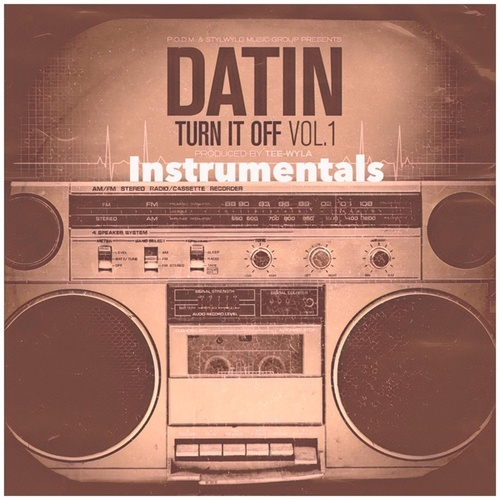 Turn It Off, Vol. 1 (Instrumentals) by Datin