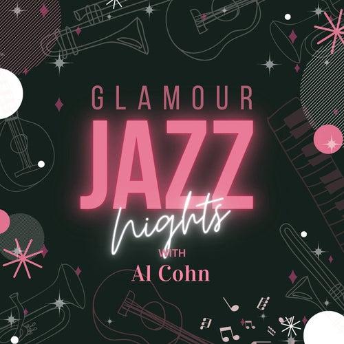 Glamour Jazz Nights with Al Cohn by Al Cohn