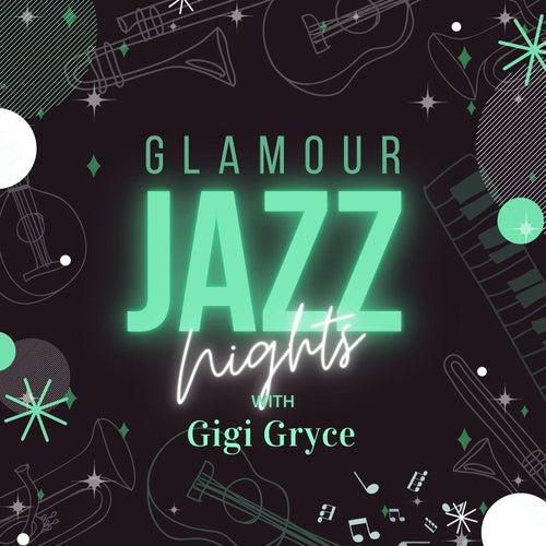 Glamour Jazz Nights with Gigi Gryce von Gigi Gryce