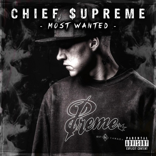 Most Wanted de Chief $upreme