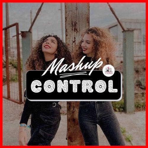 Control (Mashup) by TwiSis