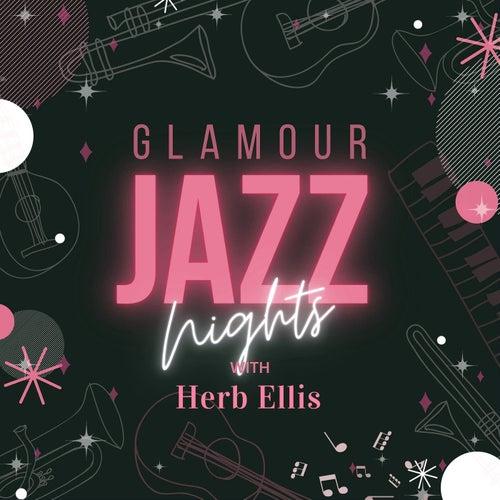Glamour Jazz Nights with Herb Ellis by Herb Ellis
