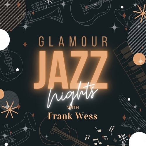 Glamour Jazz Nights with Frank Wess by Frank Wess