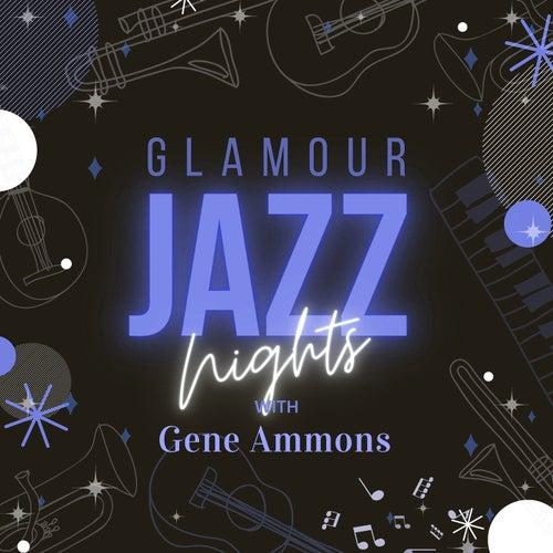 Glamour Jazz Nights with Gene Ammons von Gene Ammons