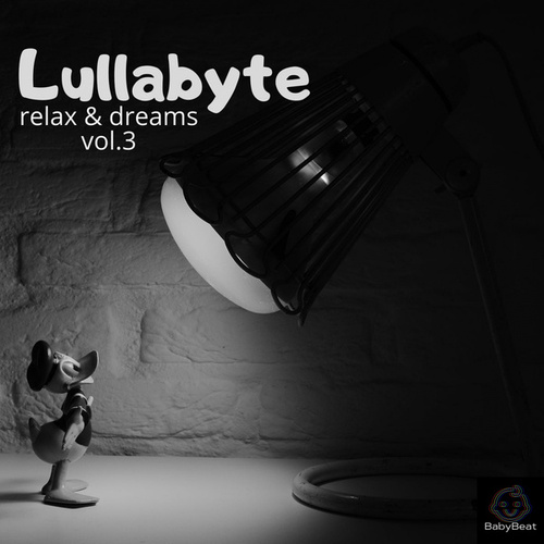 Relax and Dreams Vol.3 by Lullabyte