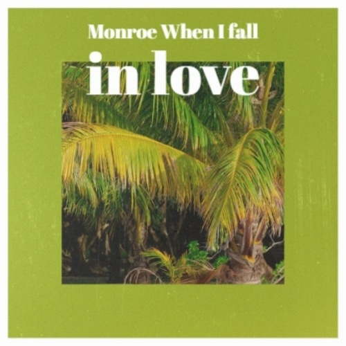 Monroe When I fall in love by Various Artists