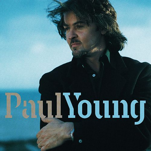 Paul Young by Paul Young