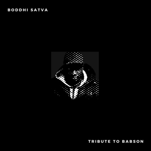 Tribute to Babson by Boddhi Satva