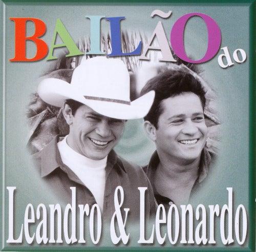 Bailão do Leandro e Leonardo von Leandro e Leonardo