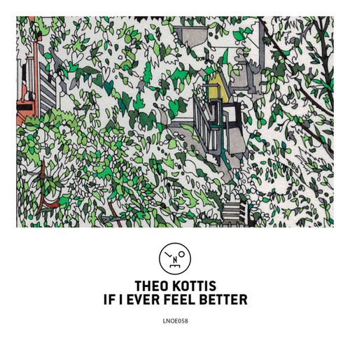 If I Ever Feel Better by Theo Kottis