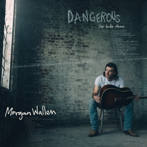 Dangerous: The Double Album by Morgan Wallen