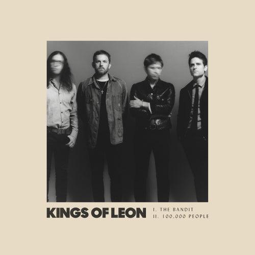 The Bandit / 100,000 People de Kings of Leon