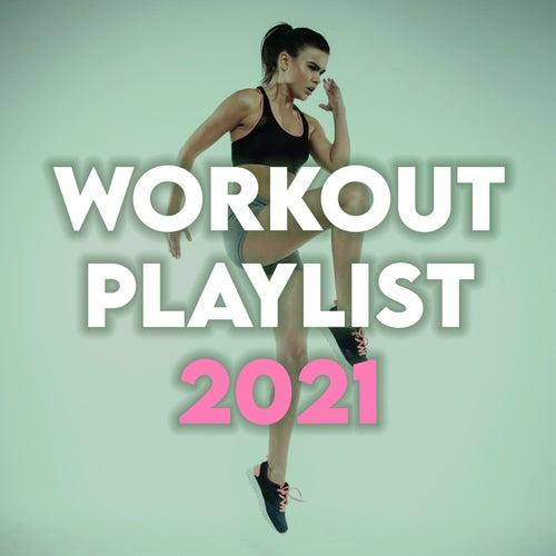Workout Playlist 2021 de Various Artists