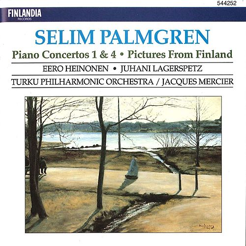 Palmgren : Piano Concertos No.1 & 4, Pictures from Finland for Orchestra Op.24 von Turku Philharmonic Orchestra