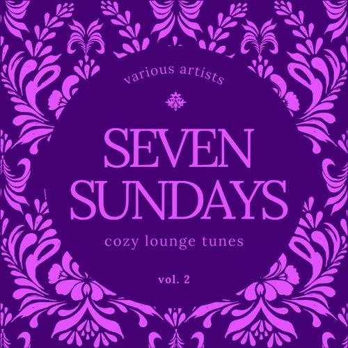 Seven Sundays (Cozy Lounge Tunes), Vol. 2 de Various Artists