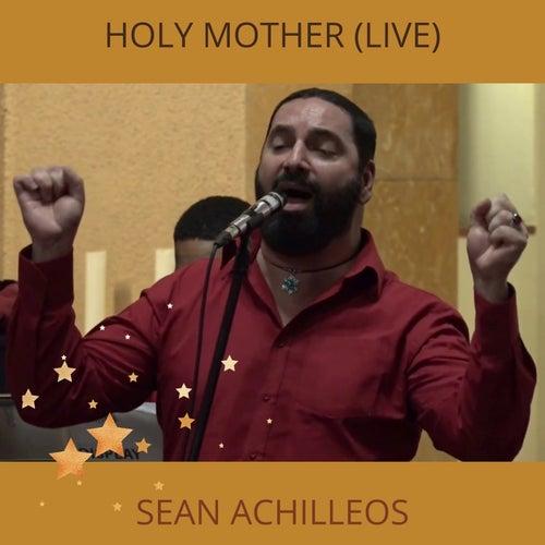 Holy Mother (Live) van Sean Achilleos