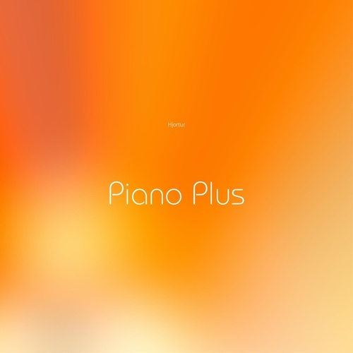 Piano Plus by Hjortur