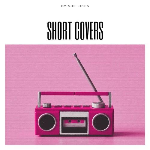 Short Covers de She Likes
