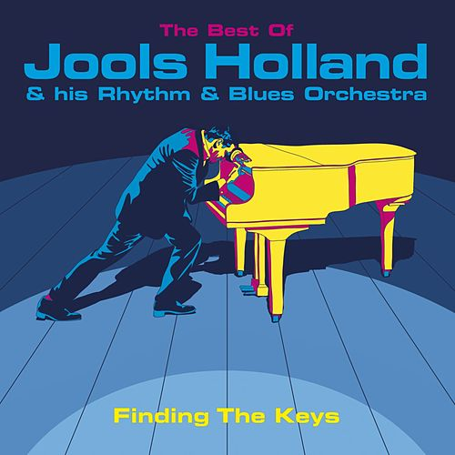 Finding The Keys: The Best Of Jools Holland de Jools Holland