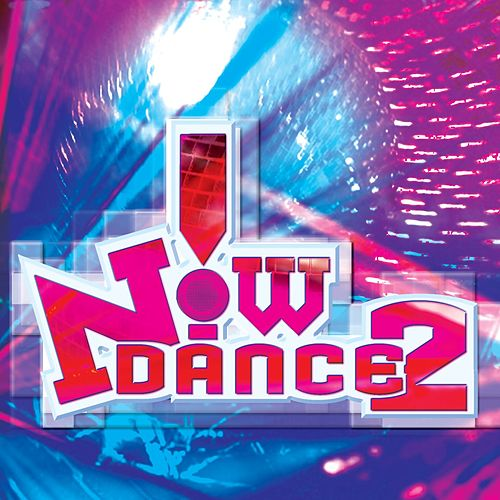 NOW! Dance 2 by Now Dance 2