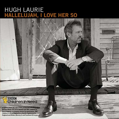 Hallelujah, I Love Her So by Hugh Laurie