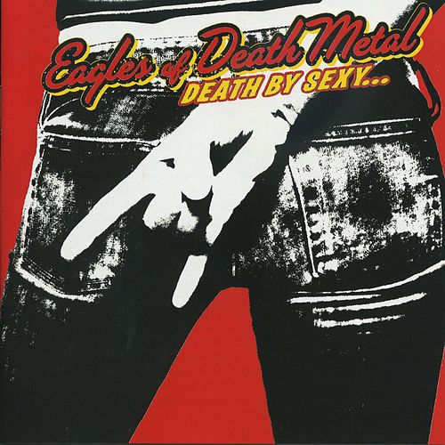 Death By Sexy by EODM (Eagles Of Death Metal)