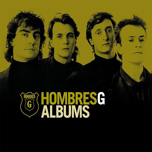 Albums by Hombres G