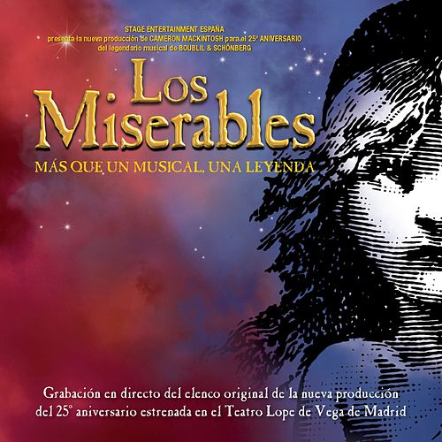 Los Miserables. Mas que un musical, una leyenda de Elenco original de Madrid