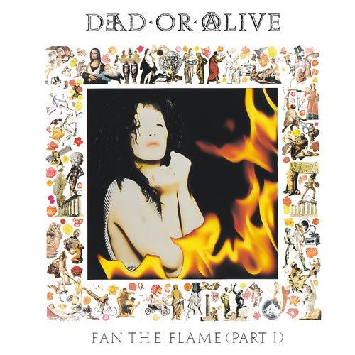 Fan the Flame (Pt. 1) [Invincible Edition] de Dead Or Alive