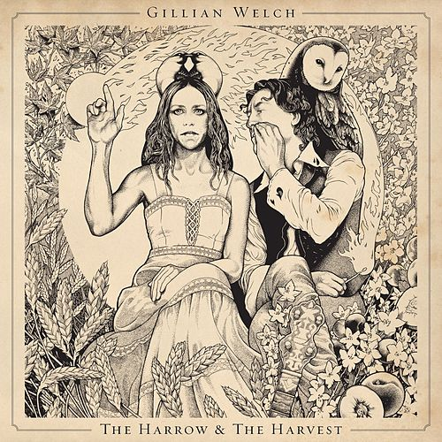 The Harrow & The Harvest di Gillian Welch