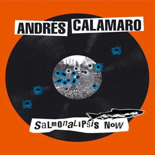 Salmonalipsis now de Andres Calamaro