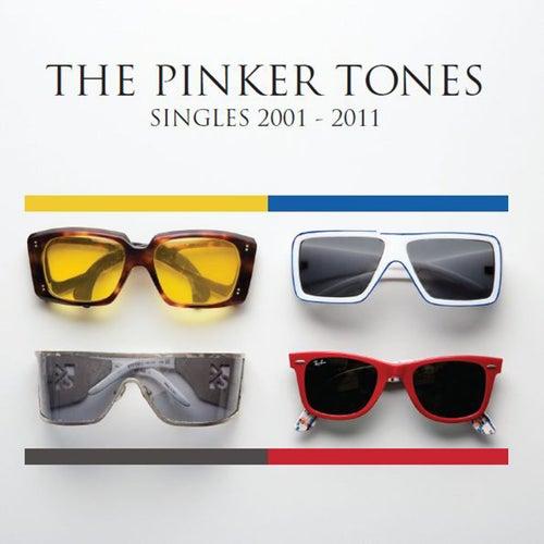 Singles 2001 - 2011 von The Pinker Tones